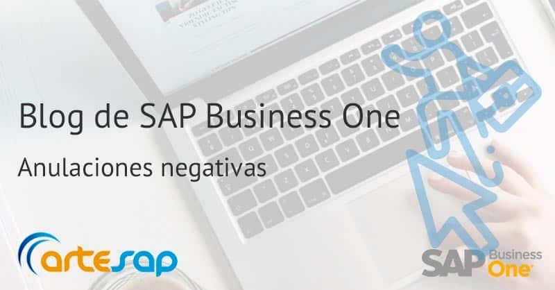 Anulaciones negativas en SAP Business One
