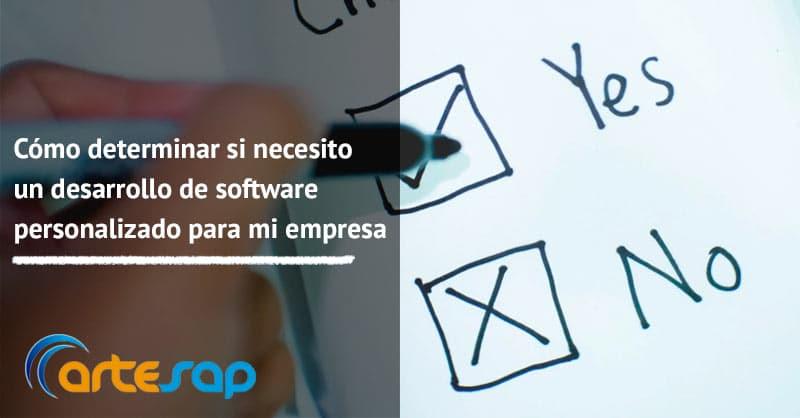 Cómo determinar si necesito un desarrollo de software personalizado para mi empresa