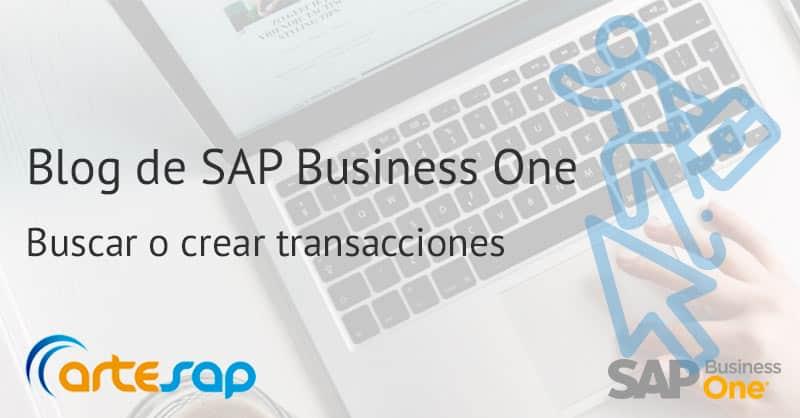 Cómo buscar o crear transacciones en SAP Business One
