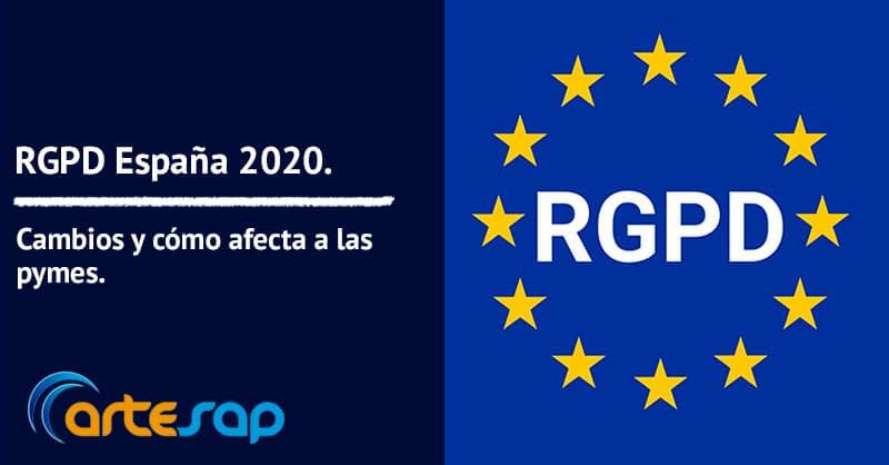 RGPD España 2020, cambios y cómo afecta a las Pymes