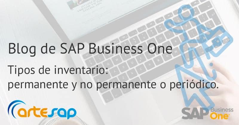 Tipos de inventario permanente y no permanente o periódico en SAP Business One