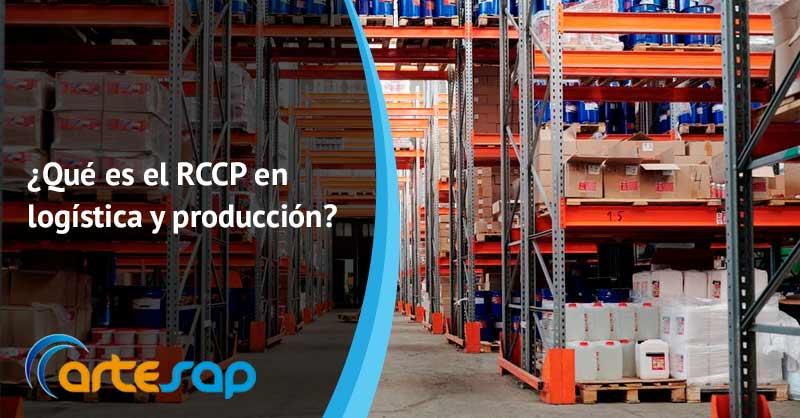 ¿Qué es RCCP en logística y producción? En qué te puede ayudar