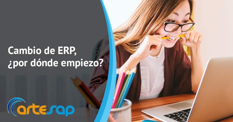 Cambio de ERP, ¿por dónde empiezo?